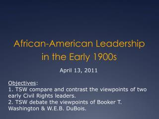 African-American Leadership in the Early 1900s