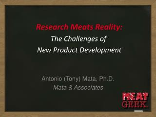 Research Meats Reality: The Challenges of  New Product Development