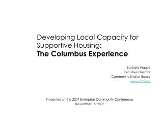 Developing Local Capacity for Supportive Housing: The Columbus Experience
