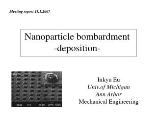 Nanoparticle bombardment -deposition-