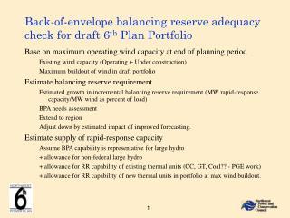 Back-of-envelope balancing reserve adequacy check for draft 6 th  Plan Portfolio