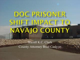 DOC Prisoner Shift Impact to Navajo County