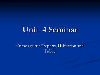 Unit  4 Seminar
