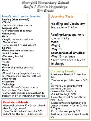 Merryhill  Elementary School May's / June's Happenings  5th Grade