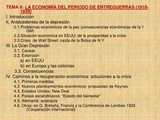 TEMA 8:  LA ECONOMÍA DEL PERIODO DE ENTREGUERRAS (1918-1939) I. Introducción