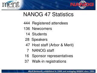 NANOG  47  Statistics
