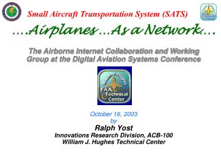The Airborne Internet Collaboration and Working Group at the Digital Aviation Systems Conference