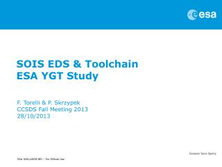 SOIS EDS &  Toolchain ESA YGT Study