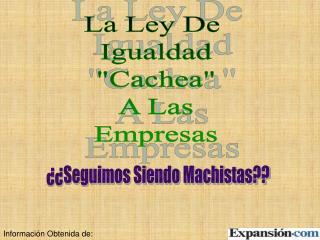 """La Ley De  Igualdad """"Cachea"""" A Las Empresas"""