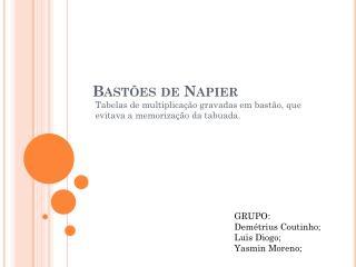Bastões de  Napier