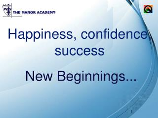 Happiness, confidence, success