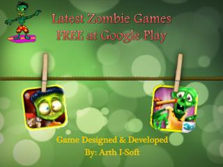 Latest Zombie Games FREE at Google Play
