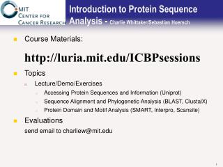 Introduction to Protein Sequence Analysis - Charlie Whittaker