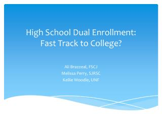 High School Dual  Enrollment:   Fast  Track to College?