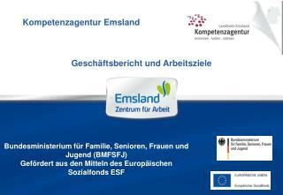 Bundesministerium f r Familie, Senioren, Frauen und Jugend BMFSFJ  Gef rdert aus den Mitteln des Europ ischen Sozialfond
