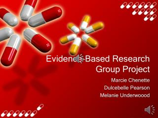 Evidence-Based Research  Group Project