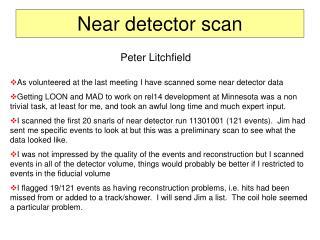 Near detector scan