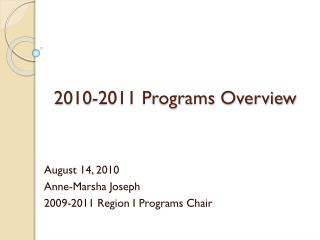 2010-2011 Programs Overview
