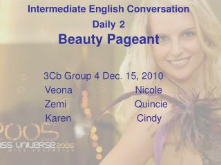 Intermediate English Conversation Daily 2 Beauty Pageant