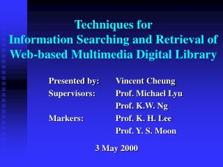 Techniques for  Information Searching and Retrieval of Web-based Multimedia Digital Library