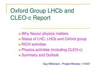 Oxford Group LHCb and CLEO-c Report