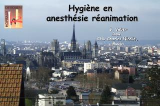 Hygiène en  anesthésie réanimation