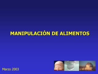 MANIPULACI�N DE ALIMENTOS
