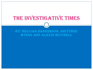 The investigative times