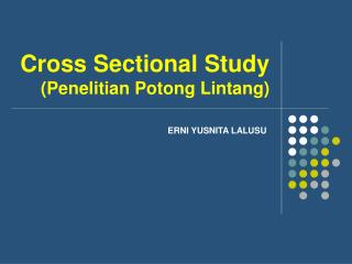 Cross Sectional Study (Penelitian Potong Lintang)
