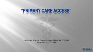"""Primary care access"""