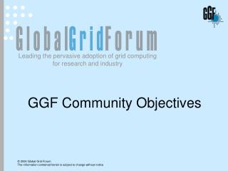 GGF Community Objectives