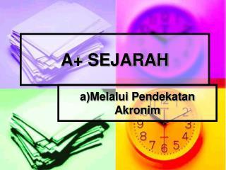 A+ SEJARAH