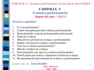 CURS M . R. U.  /  Evaluarea performantelor  /  Lector  univ.dr. I rinel MARIN