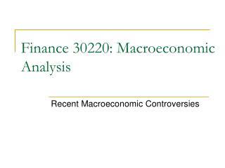 Finance 30220: Macroeconomic Analysis