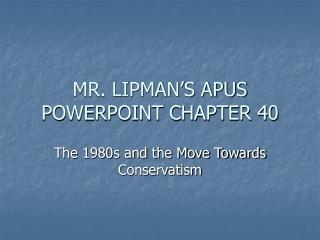 MR. LIPMAN'S APUS POWERPOINT CHAPTER 40