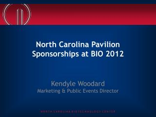 North Carolina Pavilion Sponsorships at BIO 2012