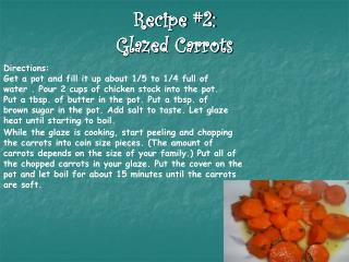 Recipe #2: Glazed Carrots