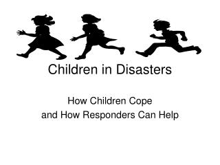 Children in Disasters