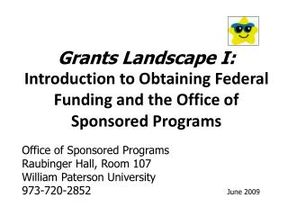 Office of Sponsored Programs Raubinger Hall, Room 107 William Paterson University