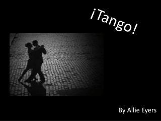 �Tango!