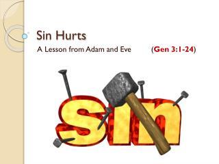 Sin Hurts