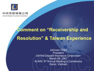 "Comment on ""Receivership and Resolution"" & Taiwan Experience"