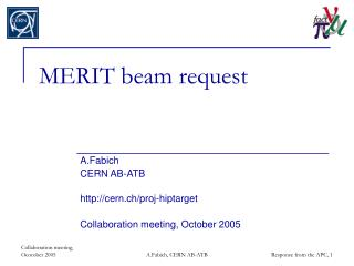 MERIT beam request