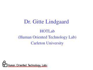 Dr. Gitte Lindgaard