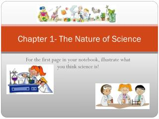 Chapter 1- The Nature of Science