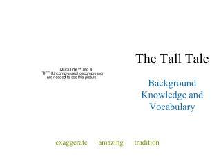 The Tall Tale