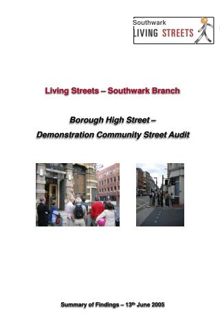 Living Streets – Southwark Branch Borough High Street –  Demonstration Community Street Audit