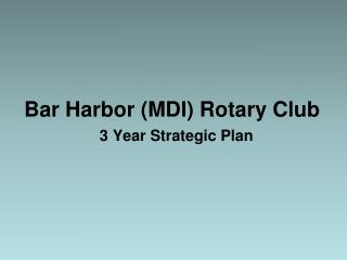 Bar Harbor (MDI) Rotary Club