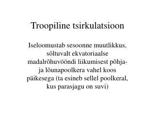 Troopiline tsirkulatsioon