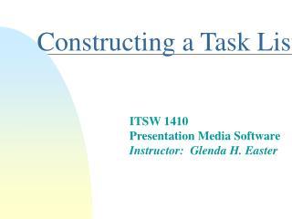 Constructing a Task List